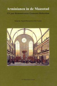 Arminianen in de Maastad - 375 jaar Remonstranten